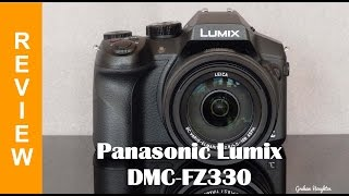panasonic Lumix DMC-FZ330 (FZ300) First Impressions