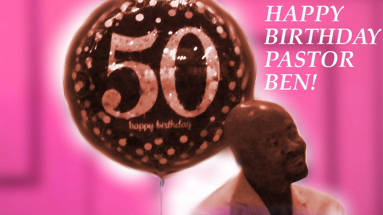 Pastor Benjamin Cardichon s 50th Birthday Celebration