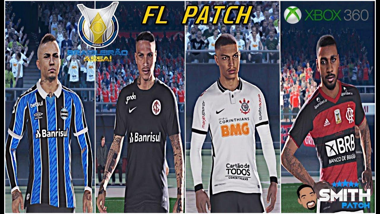FL PATCH / BRASILEIRÃO 100% ATUALIZADO / NOVAS FACES TOPS / XBOX360