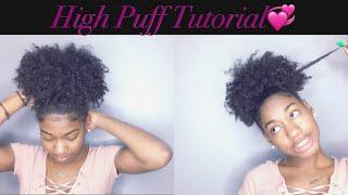 High Puff Tutorial | 2 Ways | Natural Hair