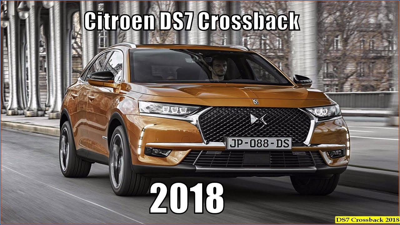 citroen ds7 2018 crossback review interior and exterior youtube. Black Bedroom Furniture Sets. Home Design Ideas