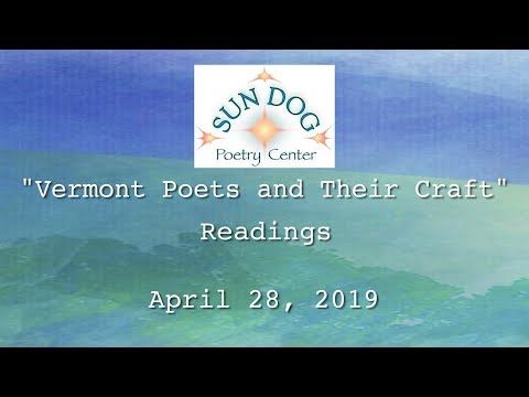 """Sun Dog Poetry Center – """"Vermont Poets and Their Craft"""" Readings"""