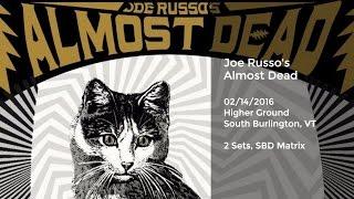 Joe Russo's Almost Dead Live at Higher Ground - 2/14/2016 Soundboard Matrix