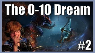 0-10 Dream #2   Thor Support   GOING AS PLANNED
