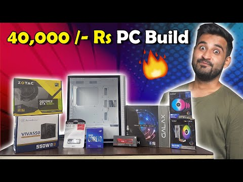 Download Rs 40,000 Gaming PC Build 2021