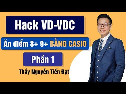 tài liệu học hack từ cơ bản tới nâng cao - Hack VD-VDC Bằng Máy Tính Casio || Thầy Nguyễn Tiến Đạt