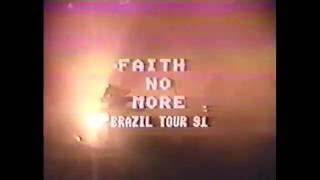 Faith No More - Clube Atlético Aramaçan, Santo André, SP, Brazil (1991)