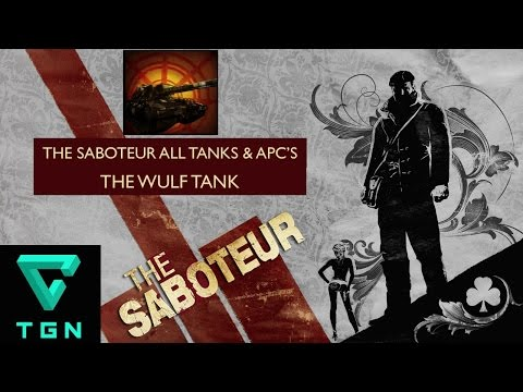 The Saboteur All Tanks & APC's Part Two The Wulf Tank