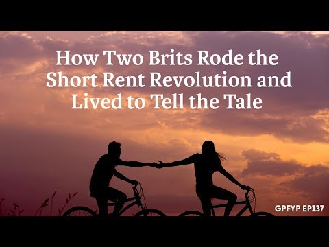 Airbnb Hosting EP 137 How Two Brits Rode the Short Rent Revolution and Lived to Tell the Tale