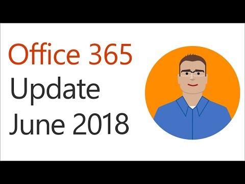 Office 365 Update for June 2018