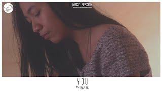 Ve Sanya - You #MusicSession