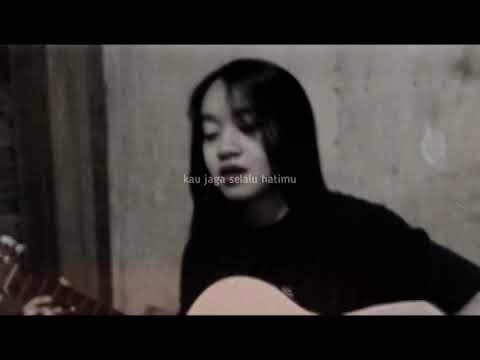 Jaga Selalu Hatimu - Seventeen (sukma Mateo Cover)