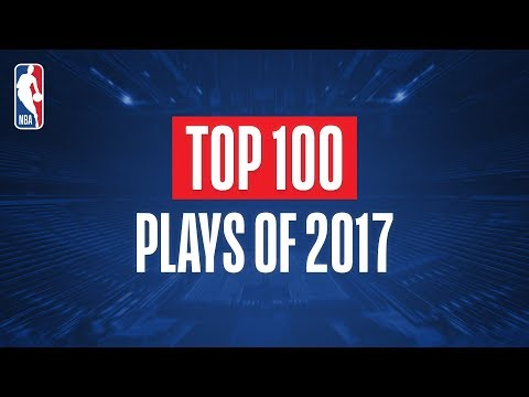 Top 100 Plays From 2017