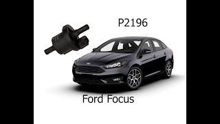 P2196 Ford Focus 3 1.5 ecoboost