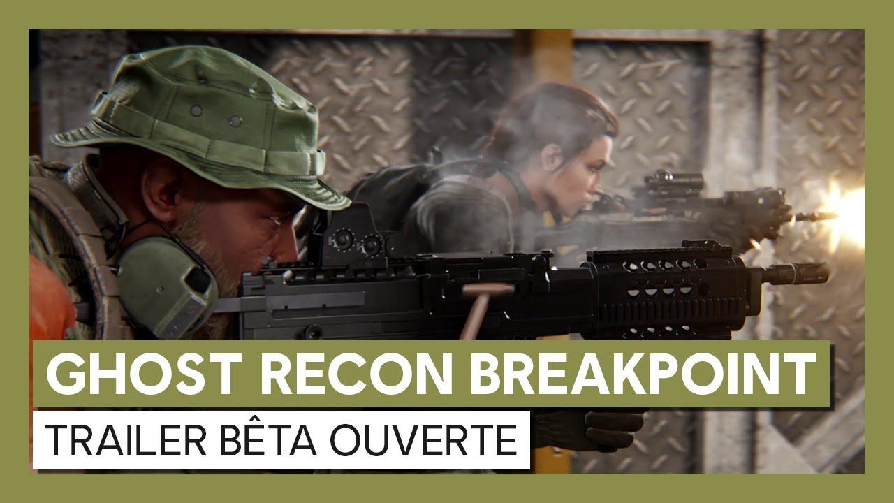Ghost Recon Breakpoint - Trailer de la Bêta Ouverte [OFFICIEL] VOSTFR