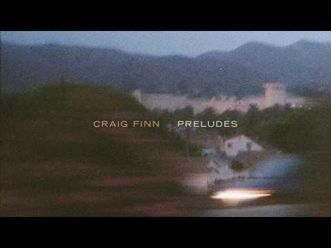 Craig Finn - Preludes (Official Audio)