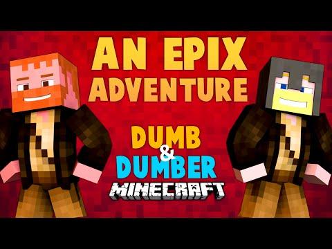 Repeat An Epix Adventure (Ep 11) ☆ Minecraft: Dumb & Dumber