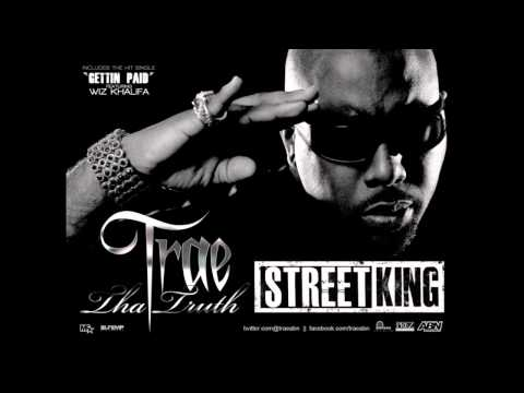 Trae - Street King (OFFICIAL SONG)720HD
