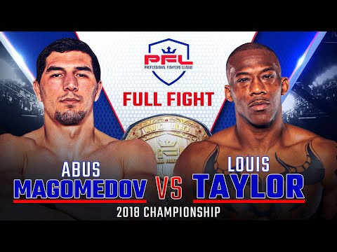 2018 PFL Middleweight Championship: Abus Magomedov vs. Louis Taylor