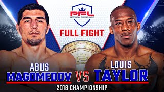 Abus Magomedov vs. Louis Taylor Full Fight | 2018 PFL Middleweight Championship