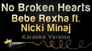 Bebe Rexha ft. Nicki Minaj - No Broken Hearts (Karaoke Version)
