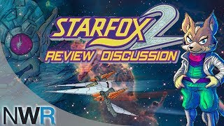 Star Fox 2 Review Discussion (Video Game Video Review)