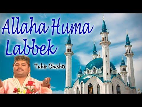 Allaha Huma Labbek || Tahir Chishti || GoldenEyetrue || Popular Islamic Qawwali 2017