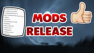My Mods Release & How To Configure your Mods
