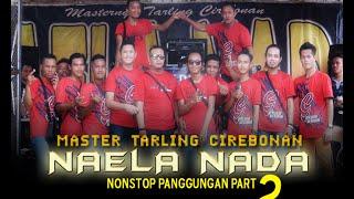 Gambar cover Naela Nada - Full Nonstop Panggungan Part 2 | Live Gebangkulon