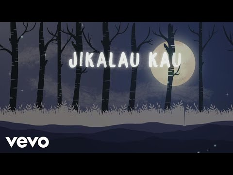 Judika - Jikalau Kau Cinta (Official Lyric Video)