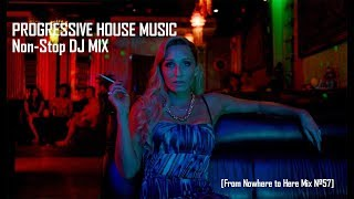 PROGRESSIVE HOUSE MUSIC [2 HRS Non-Stop DJ MIX]