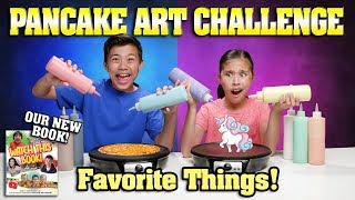 FAVORITE THINGS PANCAKE CHALLENGE!!! Special Announcement: Check Out Our NEW BOOK! thumbnail