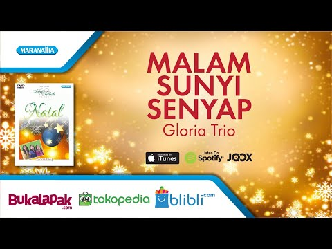 Malam Sunyi Senyap - Lagu Natal - Gloria Trio (Video)