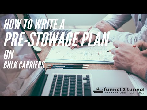 How to write Pre - Stowage plan | Bulk Carriers | funnel2tunnel