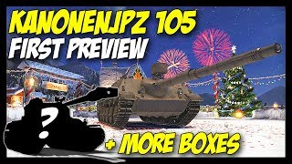 ► KanonenJagdPanzer 105 Spec Preview + More Boxes! :S - World of Tanks KanonenJagdPanzer 105