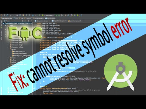 How to Fix: cannot resolve symbol error in Android Studio