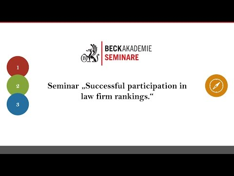 "C. H. Beck Seminar ""Success at Law Firm Rankings"""