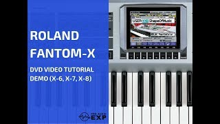 Roland Fantom-X (X-6, X-7, X-8)  DVD Tutorial Demo Review Help