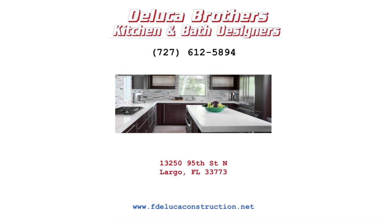 Kitchen Remodeling Largo Florida Remodeling Contractor FDeluca - Bathroom remodeling largo fl