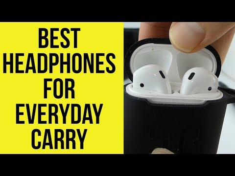 what-are-the-best-headphones-for-everyday-carry?-(bluetooth-headphones)