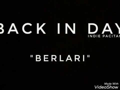 Back In Day - Berlari