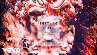 The Chainsmokers - Setting Fires (Boxinbox & Lionsize Remix Audio) ft. XYLØ