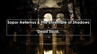 Sopor Aeternus Dead Souls Lyrics Letra