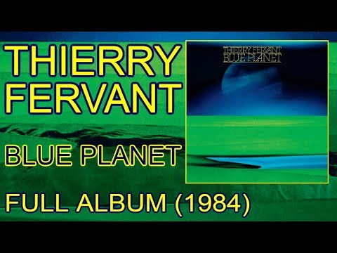 Thierry Fervant - Blue Planet (1984) [Full album]