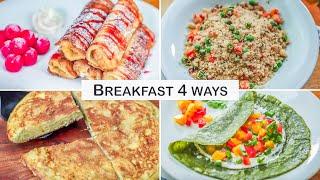 Breakfast 4 Ways - Easy Breakfast Recipes - Indian Breakfast Recipes