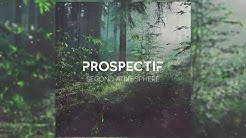 (NEW SINGLE!) Prospectif - Second Atmosphere (audio)