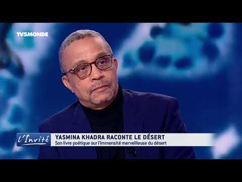 """Yasmina KHADRA : """"Mon désert en Algérie"""""""