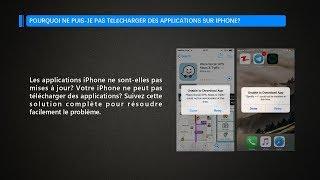 Pourquoi ne puis-je pas télécharger / mettre à jour des applications sur mon iPhone?