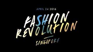 Fashion Revolution Singapore - Campaign Video