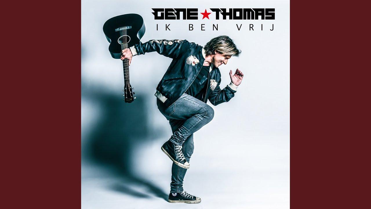 BELUISTER: Gene Thomas - Ik Ben Vrij